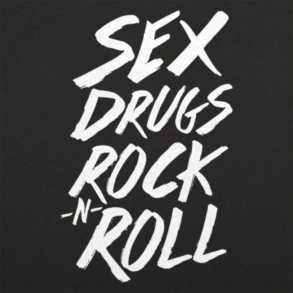 Sex Drugs Rock N Roll