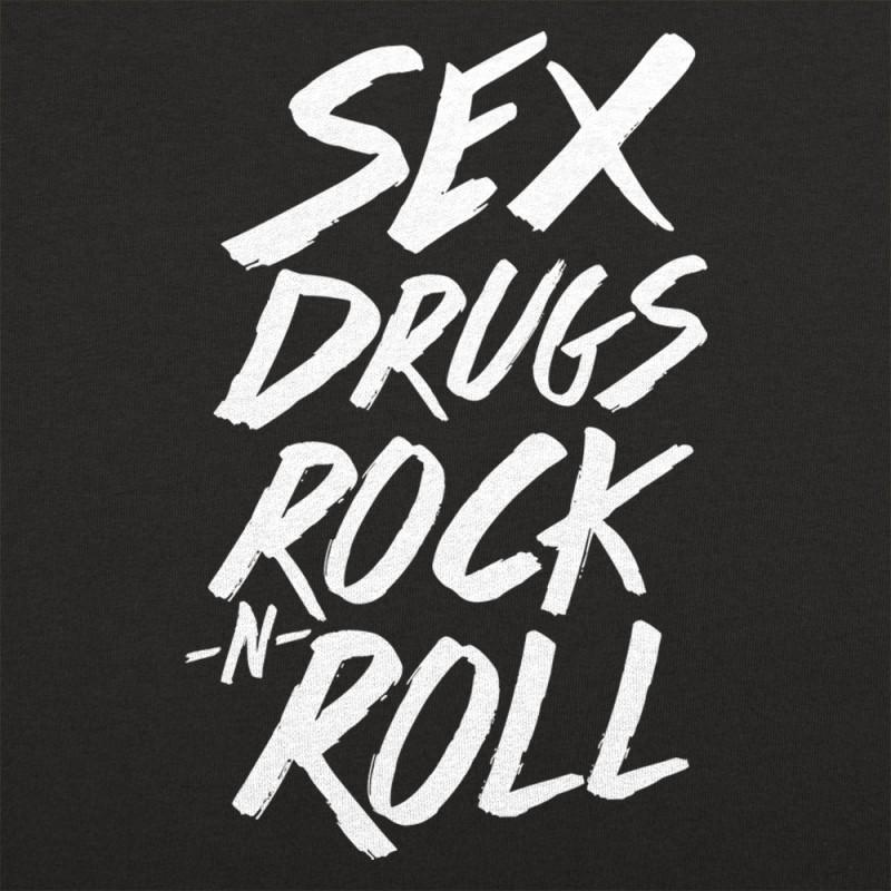 Sex Drugs Rock N Roll