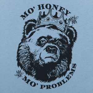 Mo' Honey Mo' Problems