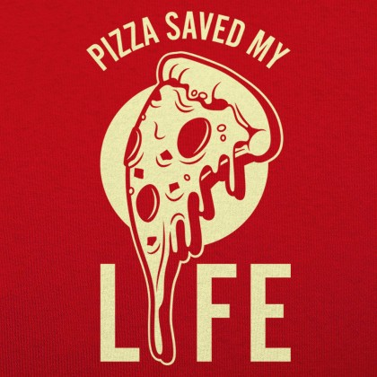 Pizza Saved My Life