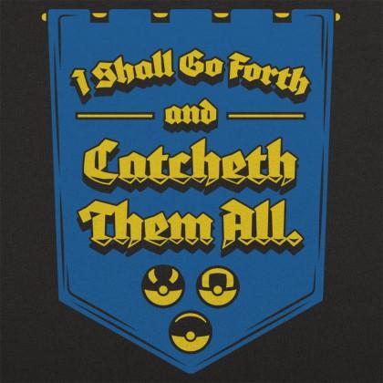 Catcheth Them All