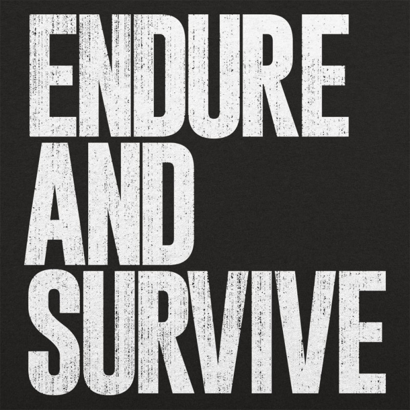 Endure And Survive