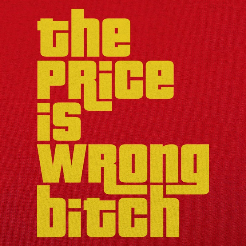 The Price Is Wrong