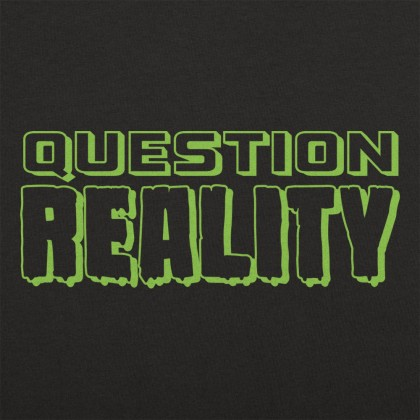 Question Reality