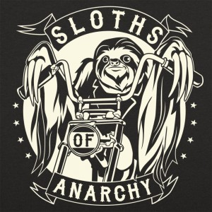 Sloths Of Anarchy