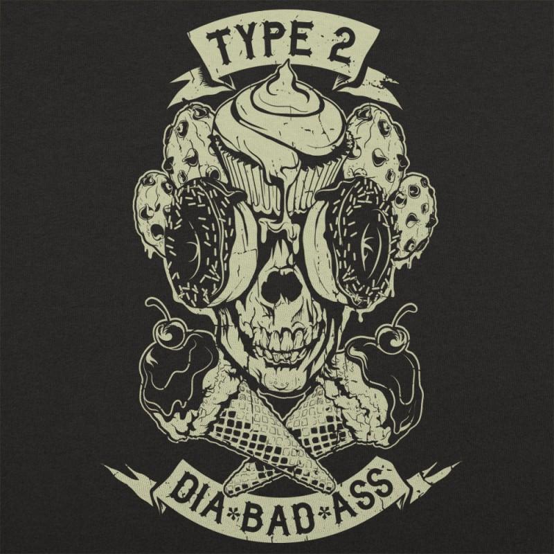Type 2 Dia-Bad-Ass