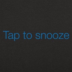 Tap To Snooze