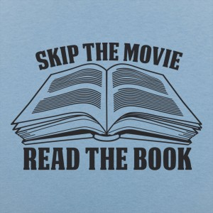 Skip Movie Read The Book