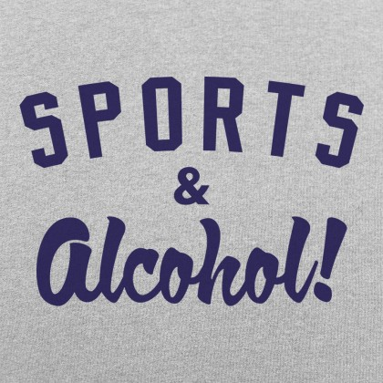 Sports And Alcohol!